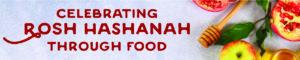 Celebrating Rosh Hashanah Through Food